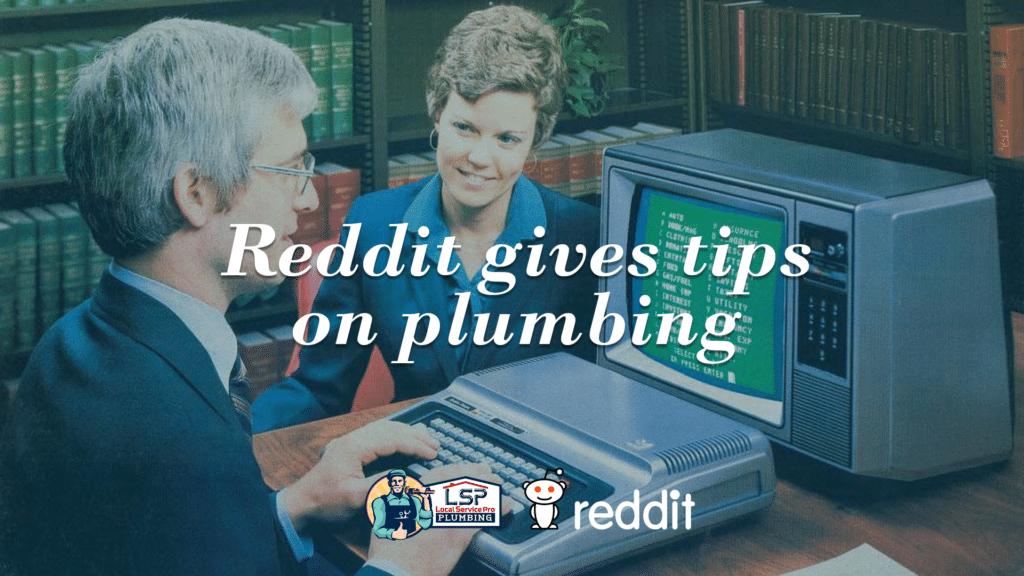 Plumbing, pipes and Reddit